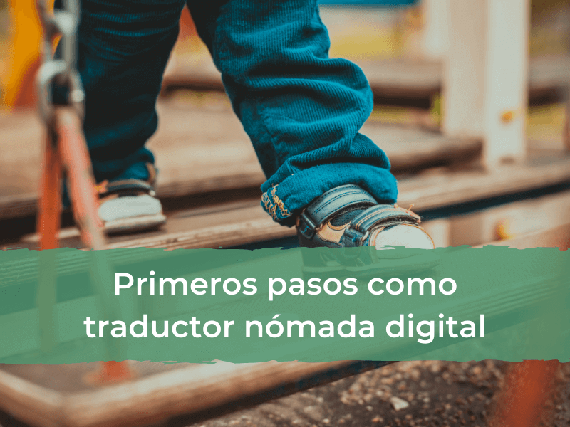 Primeros pasos como traductor nómada digital