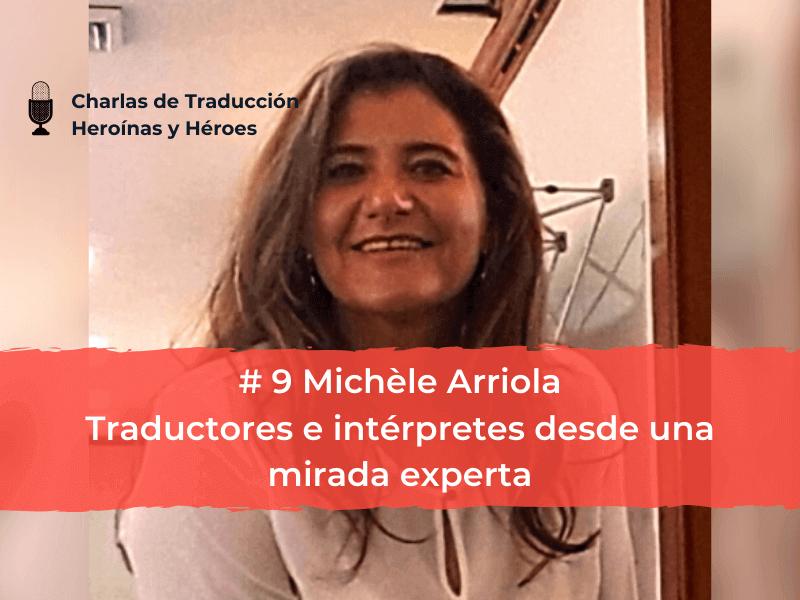 Charlas de Traducción #9 Michèle Arriola – Traductores e intérpretes